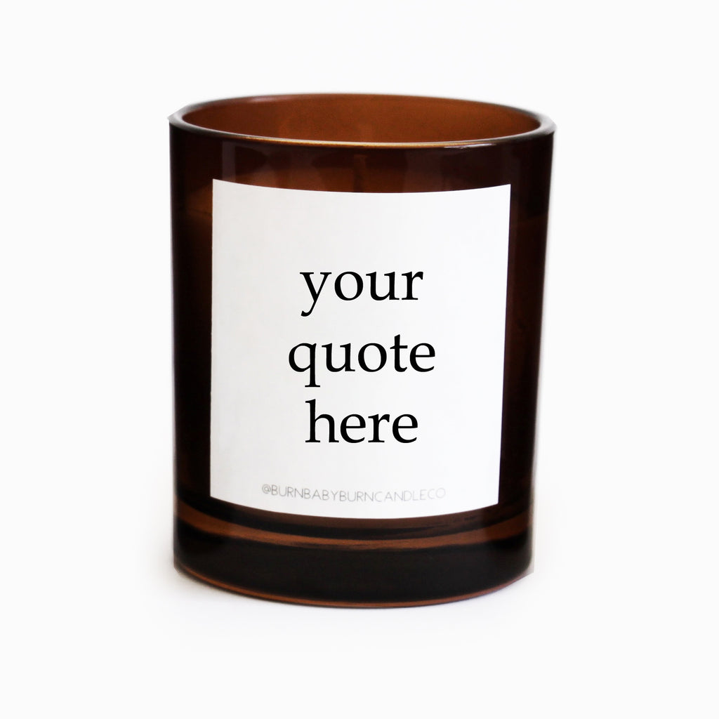 Custom Quote Candle Option (One) AMBER