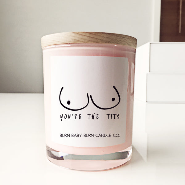 You're The Tits, Breast Cancer Candle - Pink