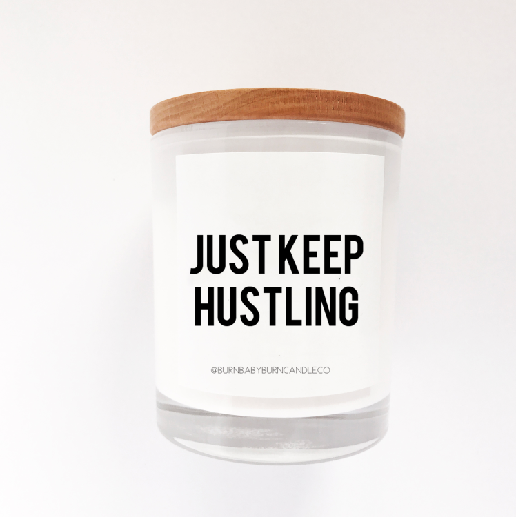 Just Keep Hustling - Option Two