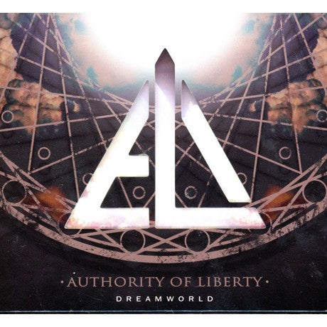 Authority Of Liberty A.O.L / 自由權威 - Dreamworld