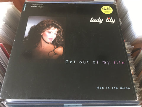 "Lady Lily - Get Out Of My Life 12"" Maxi-Single 45rpm (Out Of Print) (Graded:EX/EX)"