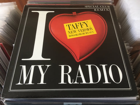 "Taffy - I Love My Radio (New Version) (Bongoh, Oh, Oh My Guy) 12"" Maxi-Single 45rpm (Out Of Print) (Graded:NM/VG)"