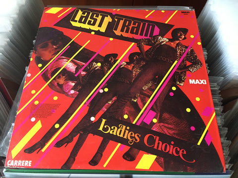 "Ladies Choice - Last Train 12"" Single 33⅓rpm (Out Of Print) (Graded:NM/NM)"
