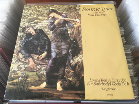 "Bonnie Tyler - Loving You's A Dirty Job But Somebody's Gotta Do It 12"" Single 45rpm (Out Of Print) (Graded:NM/NM)"