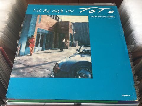 "Toto - I'll Be Over You 12"" Maxi-Single 45rpm (Out Of Print) (Graded:NM/EX)"
