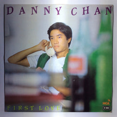 Danny Chan / 陳百強 - First Love CW/Lyrics 33⅓rpm (Out Of Print) (Graded: EX/VG)