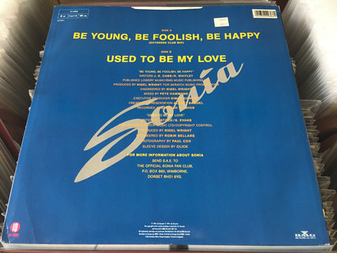 "Sonia - Be Young, Be Foolish, Be Happy 12"" Maxi-Single 45rpm (Out Of Print) (Graded:NM/EX)"