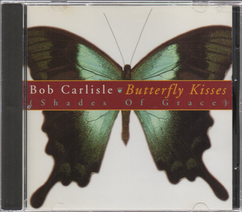 Bob Carlisle - Butterfly Kisses (Out Of Print) (Graded:EX/NM)