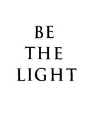 """Be the Light"" Short Sleeve Tee"