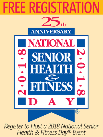 2018 National Senior Health & Fitness Day® Free Event Registration