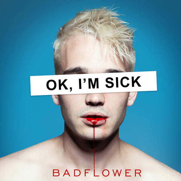Badflower - OK, I'M SICK - CD
