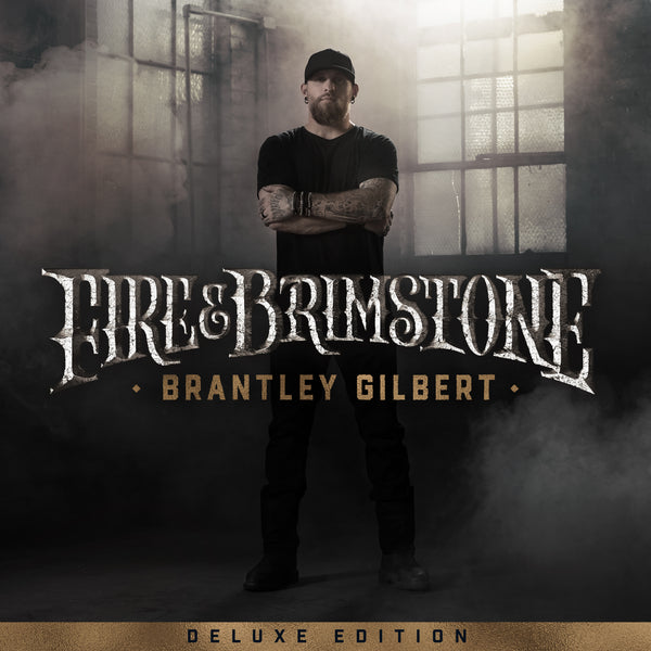 Brantley Gilbert - Fire & Brimstone (Deluxe Edition)- Digital Download