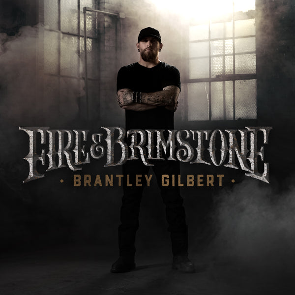 Brantley Gilbert - Fire & Brimstone - Vinyl