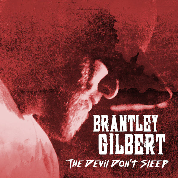 Brantley Gilbert - The Devil Don't Sleep (Standard CD)
