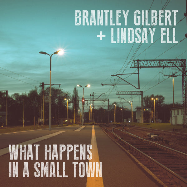 Brantley Gilbert - What Happens In A Small Town - Digital Download