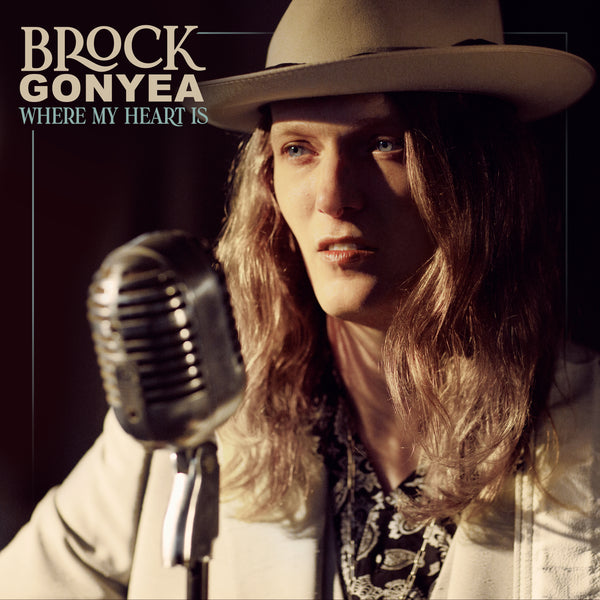 Brock Gonyea - Where My Heart Is - Digital Download