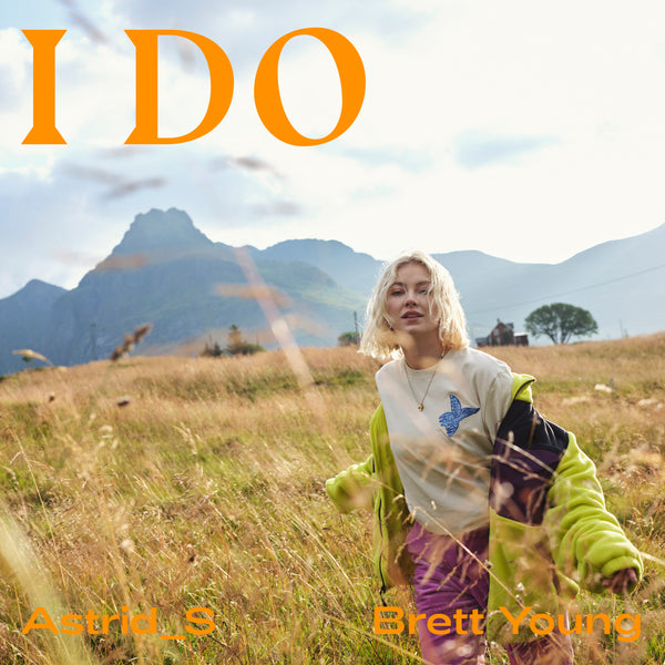 "Astrid S & Brett Young - ""I Do (Acoustic)"" - Digital Download"