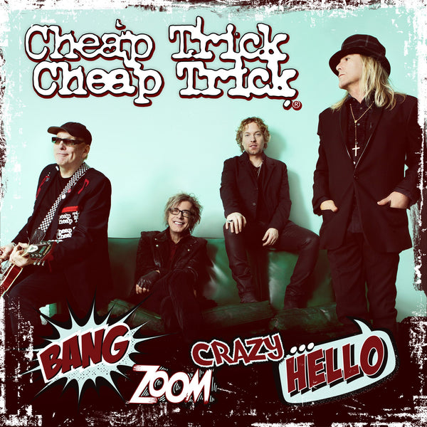 Cheap Trick - Bang, Zoom, Crazy…Hello - CD