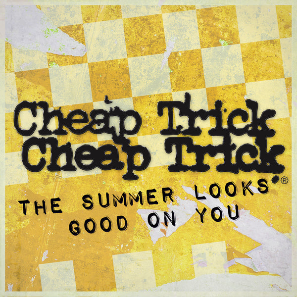 Cheap Trick - The Summer Looks Good On You - Digital Download