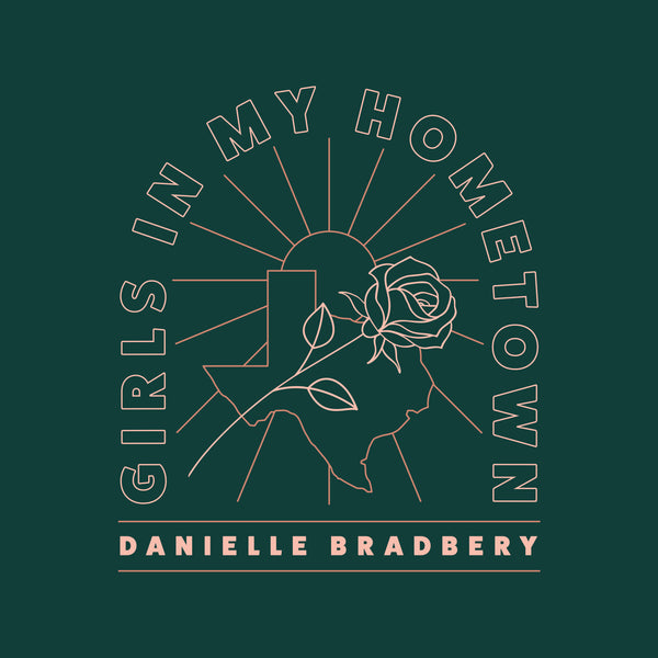 "Danielle Bradbery - ""Girls In My Hometown"" - Digital Download"