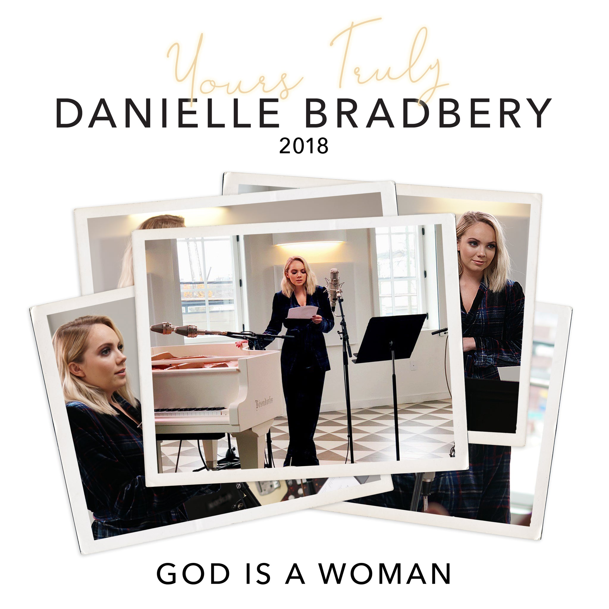 Danielle Bradbery - God Is A Woman (Yours Truly: 2018) - Digital Downl |  Music | Big Machine Label Group