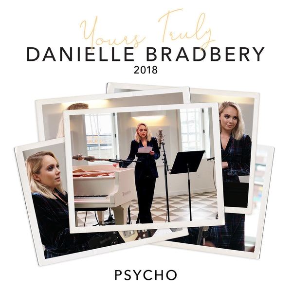 Danielle Bradbery - Psycho (Yours Truly: 2018) - Digital Download