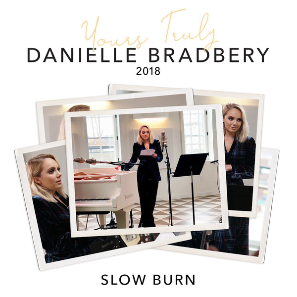 Danielle Bradbery - Slow Burn (Yours Truly: 2018) - Digital Download