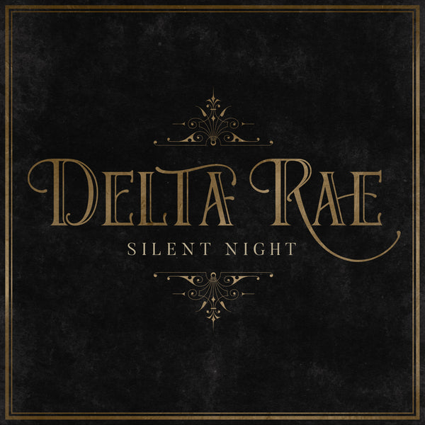 Delta Rae - Silent Night (Recorded at Blackbird Studios, Nashville) - Digital