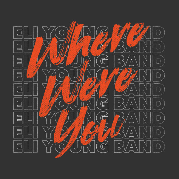Eli Young Band - Where Were You - Digital Download
