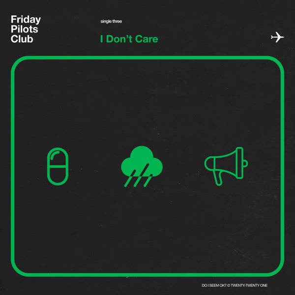 "Friday Pilots Club - ""I Don't Care"" - Digital Download"