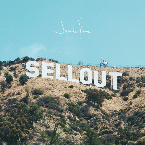 "Jamie Fine - ""Sellout"" - Digital Download"