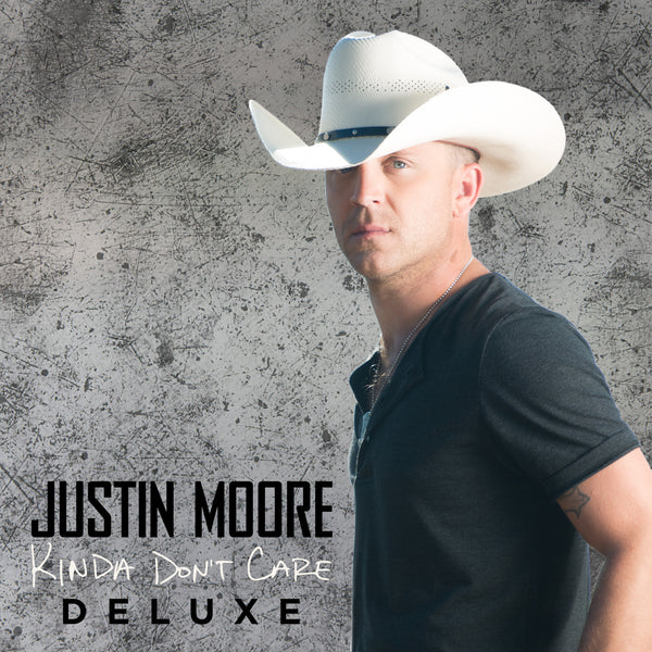 Justin Moore - Kinda Don't Care (Deluxe) - Autographed CD