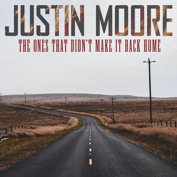 "Justin Moore - ""The Ones That Didn't Make It Back Home"" - Digital Download"