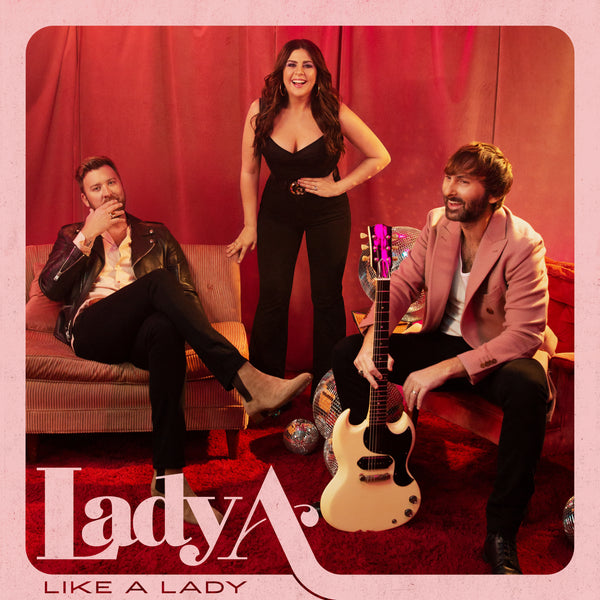 "Lady A - ""Like A Lady"" - Digital Download"