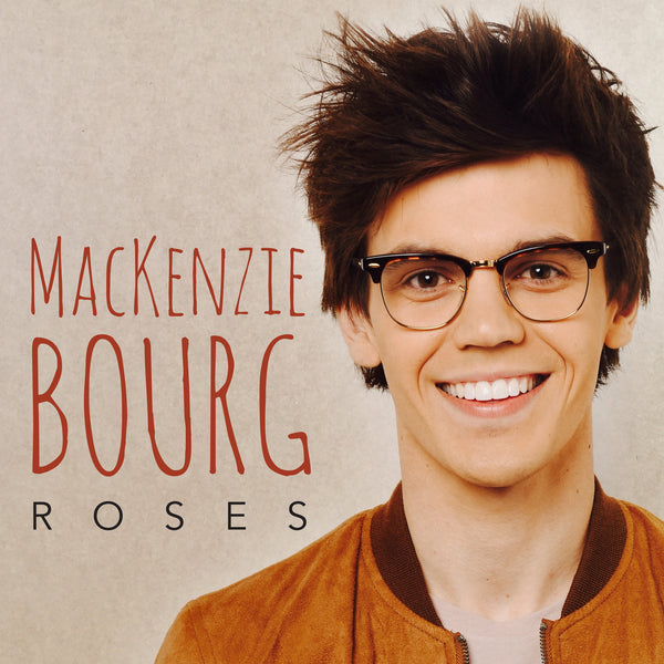 MacKenzie Bourg - Roses - Digital Single