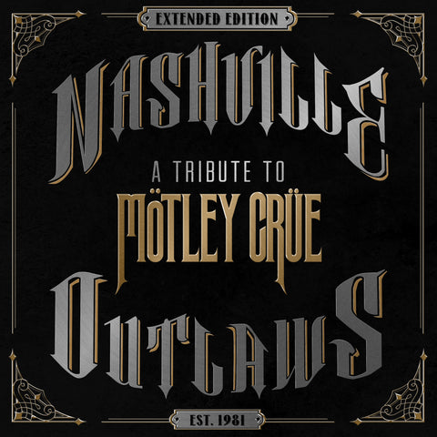 Nashville Outlaws - A Tribute to Mötley Crüe (Extended Edition) - Digital Album