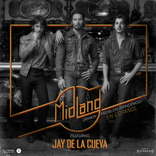 "Midland ft. Jay De La Cueva - ""Drinkin' Problem (Brindemos)"" - Digital Download"