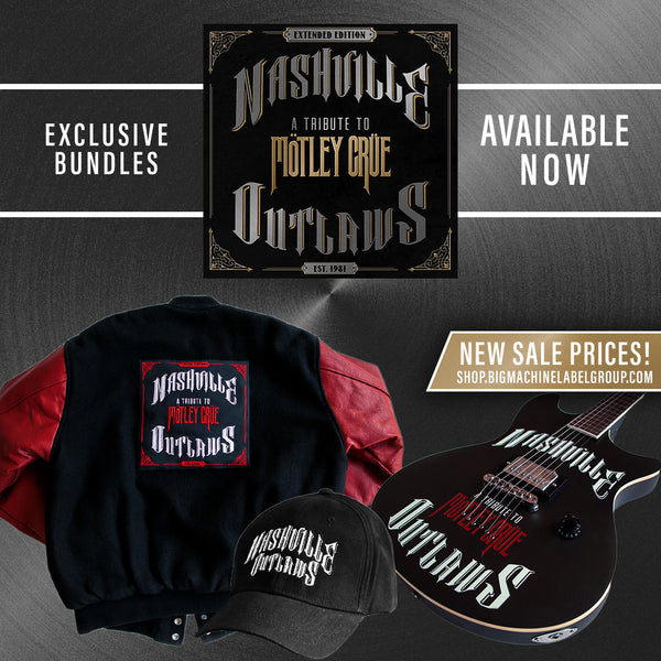 Nashville Outlaws Exclusive Motley Crue Bundle