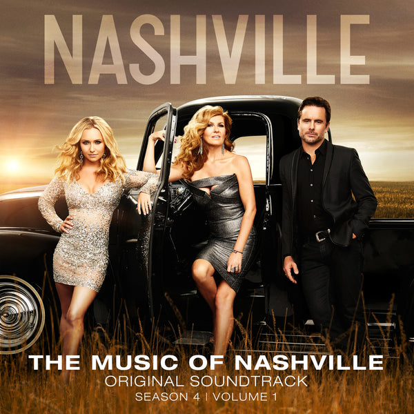 Nashville Cast - The Music Of Nashville Original Soundtrack Season 4 Volume 1