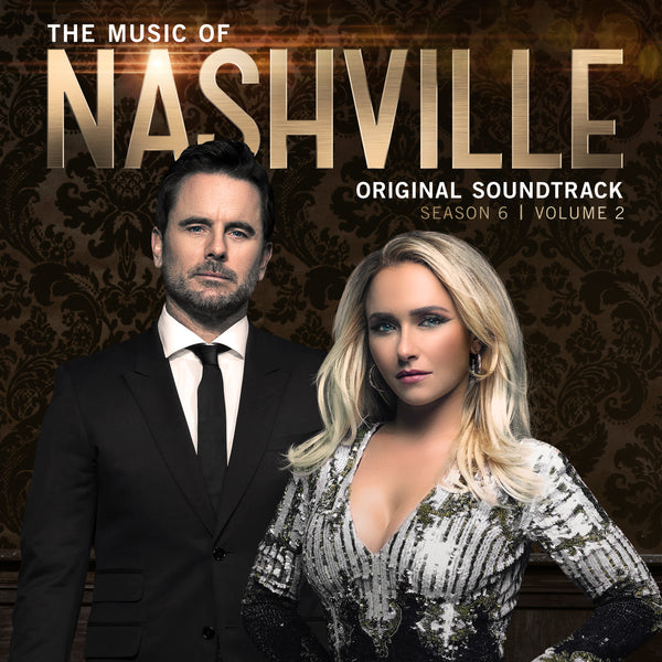 Nashville Cast - The Music Of Nashville Original Soundtrack Season 6 Volume 2