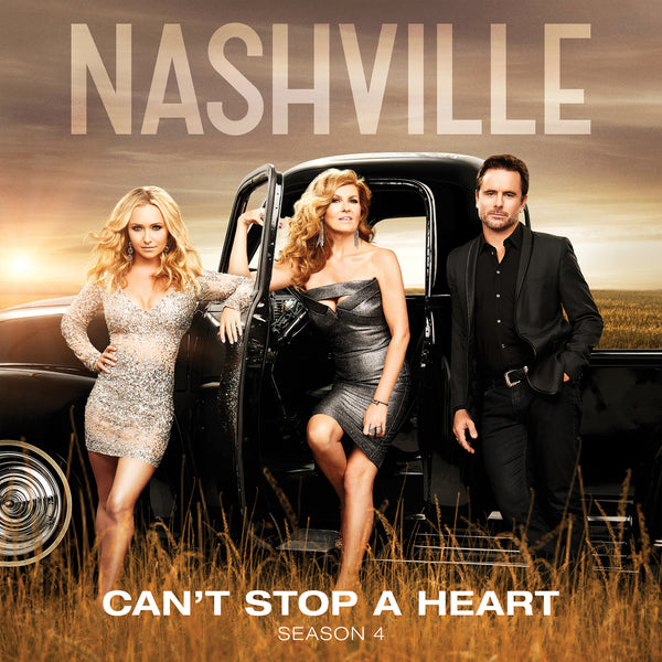 Music of Nashville - The Nashville Cast:  Aubrey Peeples - Can't Stop A Heart - Digital Single
