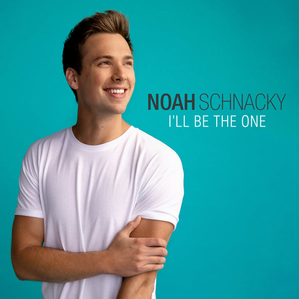 Noah Schnacky - I'll Be The One - Digital Download