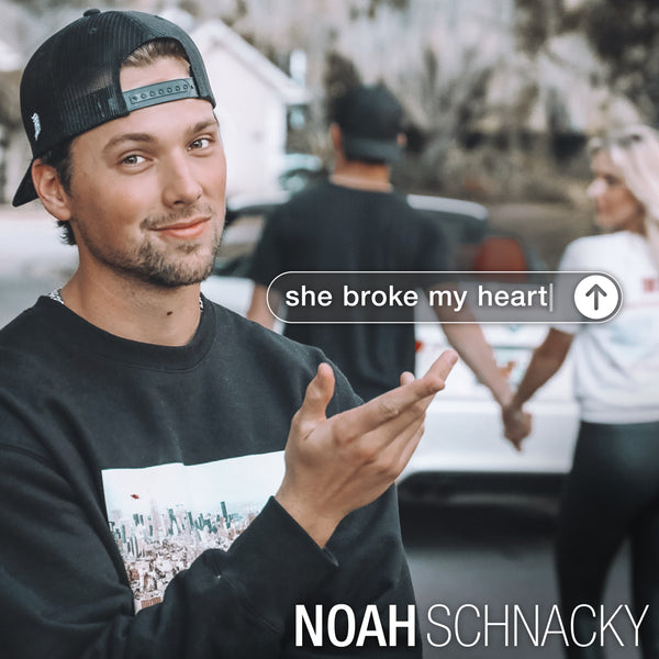 "Noah Schnacky - ""She Broke My Heart"" - Digital Download"