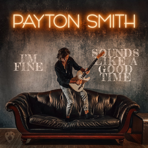 "Payton Smith - ""I'm Fine"" - Digital Download"