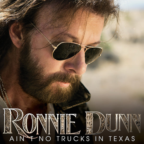 Ronnie Dunn Ain't No Trucks in Texas - eSingle