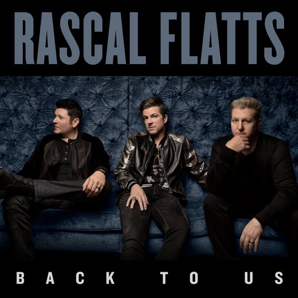 Rascal Flatts - Back To Us - Vinyl