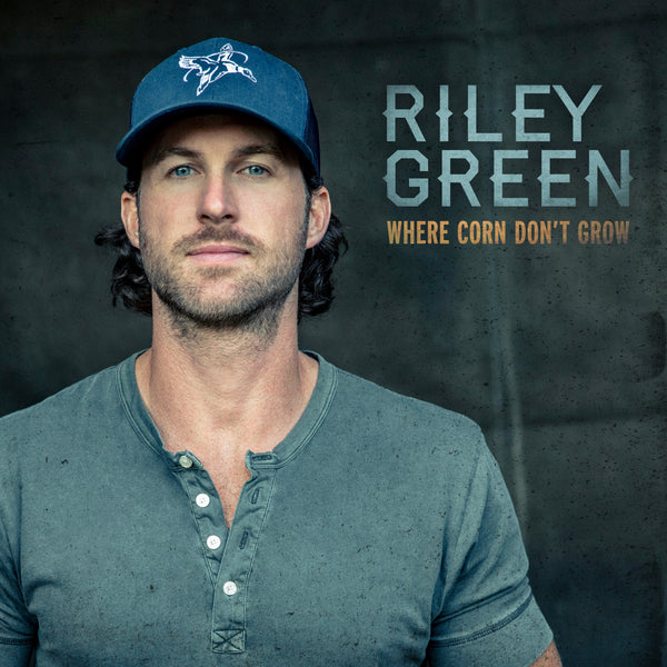 "Riley Green - ""Where Corn Don't Grow"" - Digital Download"