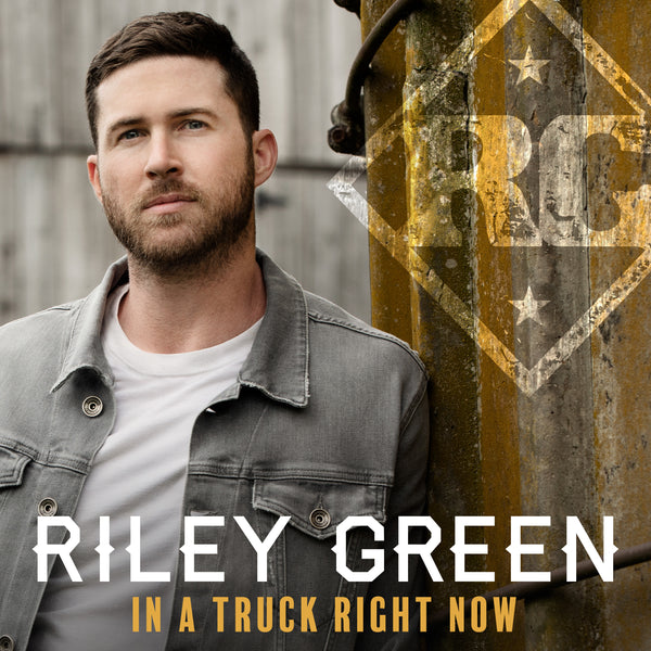 Riley Green - In A Truck Right Now - Digital Download