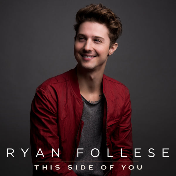 Ryan Follese - This Side Of You - Digital Download