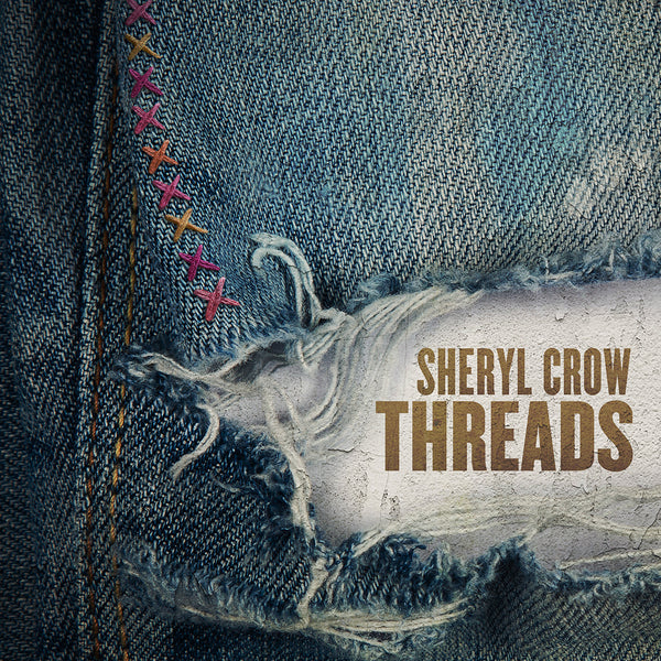 Sheryl Crow - Threads - Vinyl